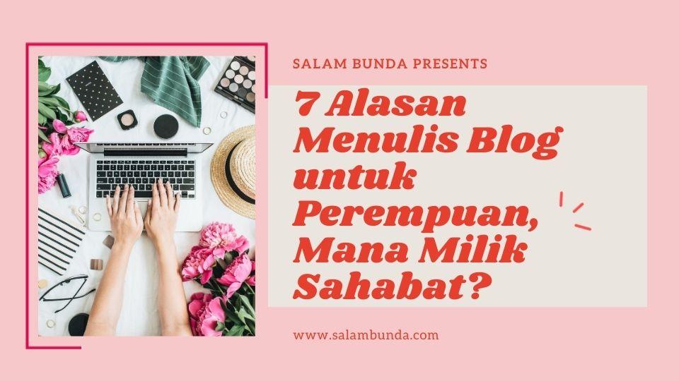 alasan menulis blog untuk perempuan