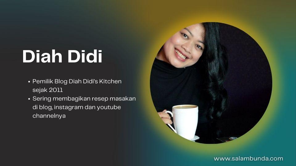 profil food blogger Diah Didi