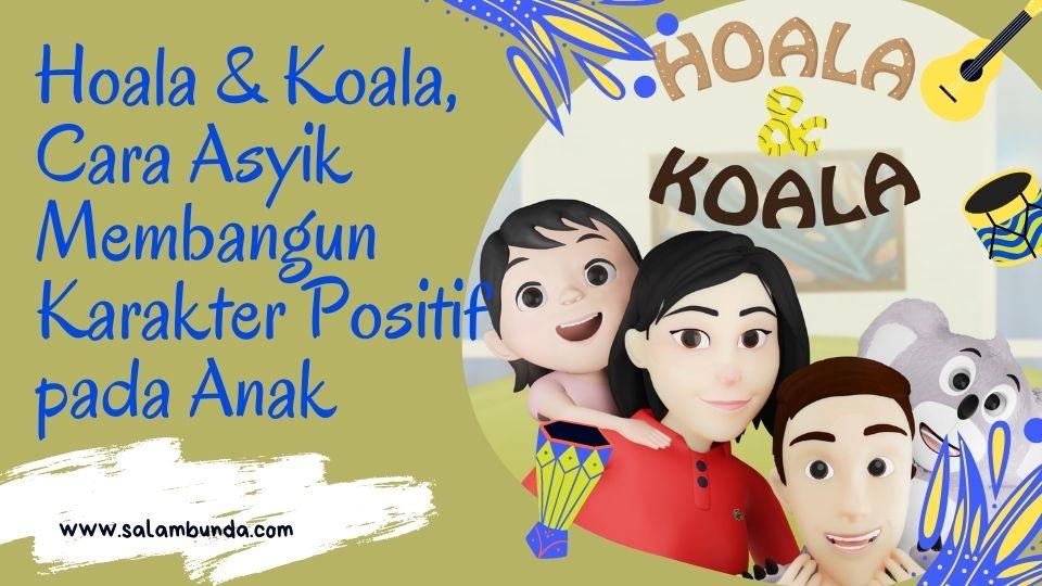 hoala koala, youtube lagu dan animasi anak